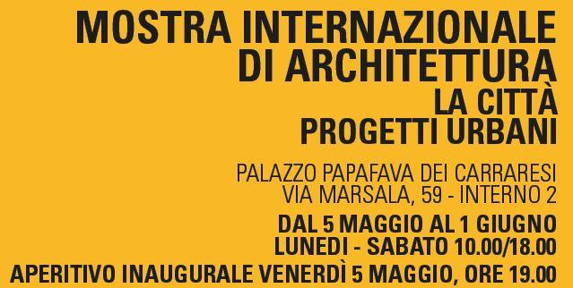 Cattura4 Mostra Internazionale di Architettura. Maggio 2017, Padova