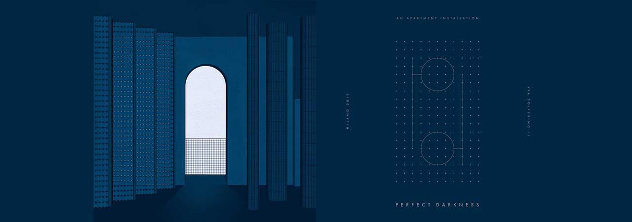 Perfect Darkness - Milano Design Week 2019